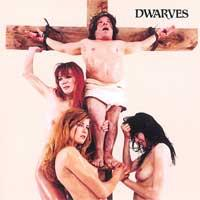 The Dwarves - The Dwarves Must Die (Cover Artwork)
