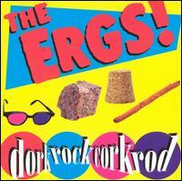 The Ergs! - Dorkrockcorkrod (Cover Artwork)