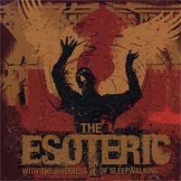 The Esoteric - With the Sureness of Sleepwalking (Cover Artwork)