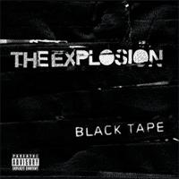 The Explosion - Black Tape (Cover Artwork)