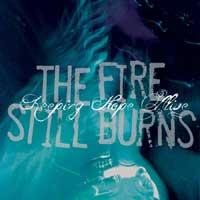 The Fire Still Burns - Keeping Hope Alive (Cover Artwork)