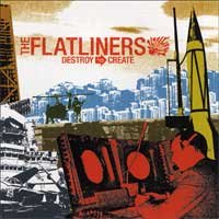 The Flatliners - Destroy to Create (Cover Artwork)