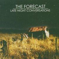 The Forecast - Late Night Conversations (Cover Artwork)