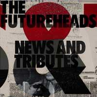 The Futureheads - News and Tributes (Cover Artwork)