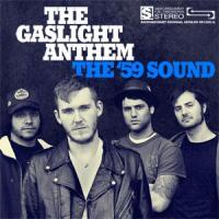 The Gaslight Anthem - The '59 Sound (Cover Artwork)