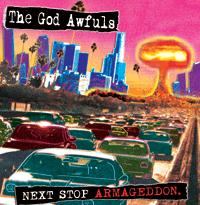 The God Awfuls - Next Stop Armageddon (Cover Artwork)