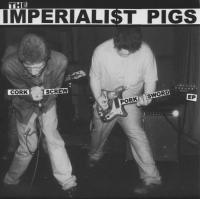 The Imperiali$t Pigs - Cork Screw Pork Sword [7 inch] (Cover Artwork)