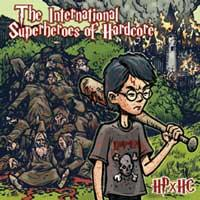International Superheroes of Hardcore - HPxHC [7 inch] (Cover Artwork)