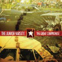 The Junior Varsity - The Great Compromise [CD/DVD] (Cover Artwork)