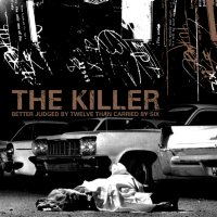 The Killer - Better Judged by Twelve Than Carried by Six (Cover Artwork)
