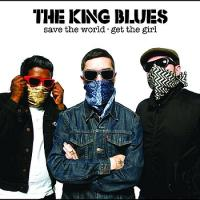 The King Blues - Save the World, Get the Girl (Cover Artwork)