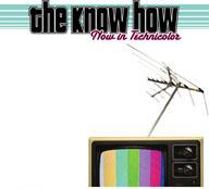 The Know How - Now In Technicolor (Cover Artwork)