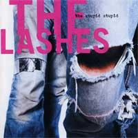 The Lashes - The Stupid Stupid (Cover Artwork)