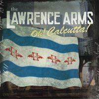 The Lawrence Arms - Oh! Calcutta! (Cover Artwork)