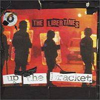 The Libertines - Up the Bracket (Cover Artwork)