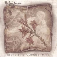 The Look Machine - Above This Clouded Mind (Cover Artwork)