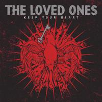 The Loved Ones - Keep Your Heart (Cover Artwork)