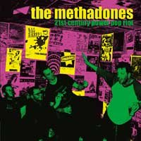 The Methadones - 21st Century Power Pop Riot (Cover Artwork)