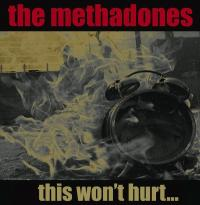 The Methadones - This Won't Hurt... (Cover Artwork)