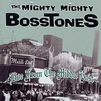 The Mighty Mighty Bosstones - Live from the Middle East (Cover Artwork)