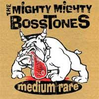 The Mighty Mighty Bosstones - Medium Rare (Cover Artwork)