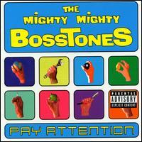 The Mighty Mighty Bosstones - Pay Attention (Cover Artwork)