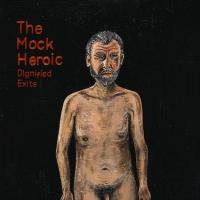 The Mock Heroic - Dignified Exits (Cover Artwork)