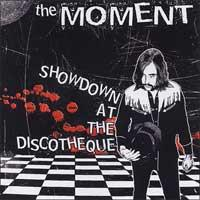 The Moment - Showdown at the Discotheque (Cover Artwork)