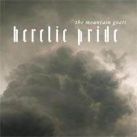 The Mountain Goats - Heretic Pride (Cover Artwork)