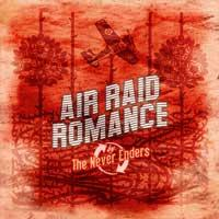 The Never Enders - Air Raid Romance (Cover Artwork)