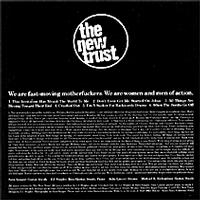 The New Trust - We are fast moving motherfuckers.  We are women and men of action. (Cover Artwork)