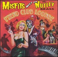The Nutley Brass - Misfits Meet The Nutley Brass: Fiend Club Lounge (Cover Artwork)