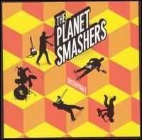 The Planet Smashers - Unstoppable (Cover Artwork)