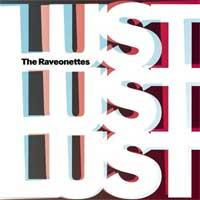 The Raveonettes - Lust Lust Lust (Cover Artwork)