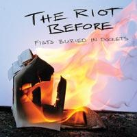 The Riot Before - Fists Buried in Pockets (Cover Artwork)