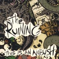 The Ruining - This Is an Ambush (Cover Artwork)
