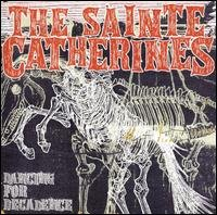 The Sainte Catherines - Dancing for Decadence (Cover Artwork)