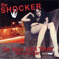 The Shocker - Up Your Ass Tray [reissue] (Cover Artwork)