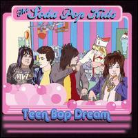The Soda Pop Kids - Teen Bop Dream (Cover Artwork)