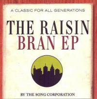 The Song Corporation - The Raisin Bran (Cover Artwork)