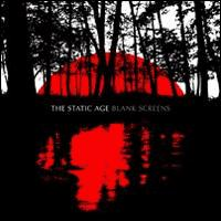 The Static Age - Blank Screens (Cover Artwork)