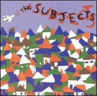 The Subjects - The Subjects (Cover Artwork)