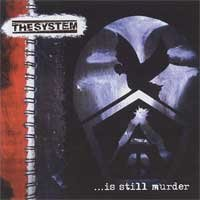 The System - ...Is Still Murder (Cover Artwork)