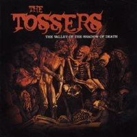 The Tossers - The Valley of the Shadow of Death (Cover Artwork)