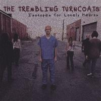 The Trembling Turncoats - Isotopes for Lonely Hearts (Cover Artwork)