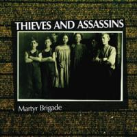 Thieves and Assassins - Martyr Brigade (Cover Artwork)