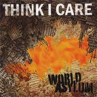 Think I Care - World Asylum (Cover Artwork)