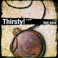 Thirsty! - Still Alive [10-inch] (Cover Artwork)