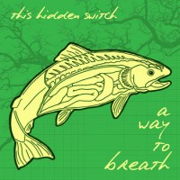 This Hidden Switch - A Way to Breath (Cover Artwork)