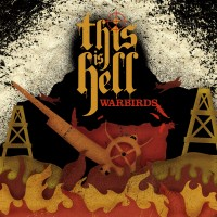 This Is Hell - Warbirds [7 inch] (Cover Artwork)